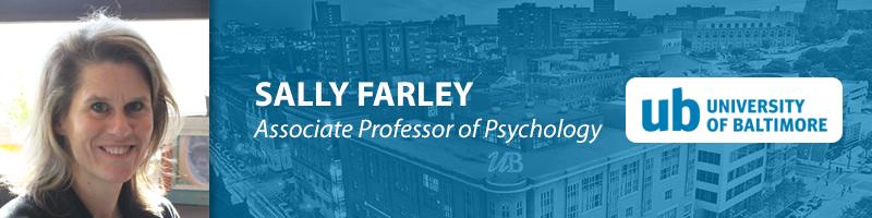 Sally Farley, Ph.D.